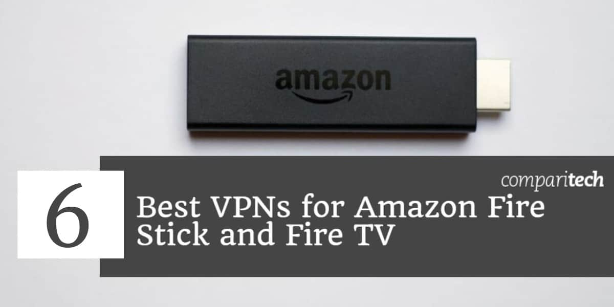 Best-VPN-za-Amazon-Vatra-stick-and-vatra-TV