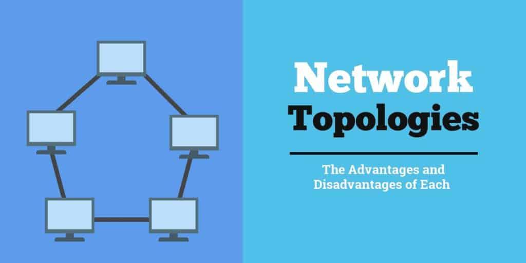 Сетевые топологии Преимущества и недостатки каждого